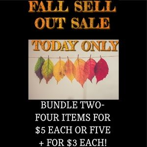 FALL SELL OUT SALE!!!